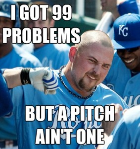 I got 99 problems, but a pitch ain't one.