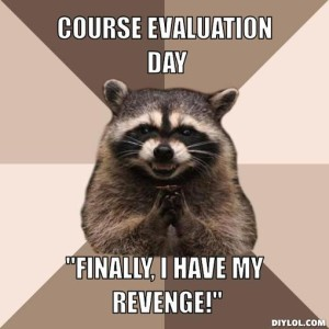 evil-plotting-raccoon-meme-generator-course-evaluation-day-finally-i-have-my-revenge-58b26e