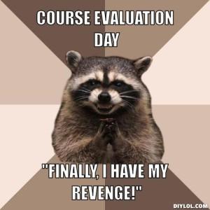 evil-plotting-raccoon-meme-generator-course-evaluation-day-finally-i-have-my-revenge-58b26e